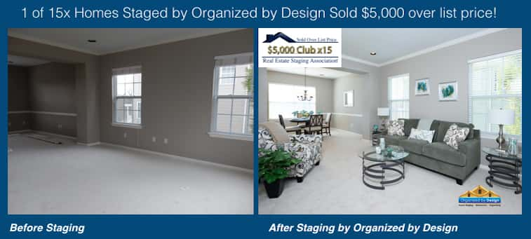 Organized by Design Before and After Staged and Sold $5K Over List Price