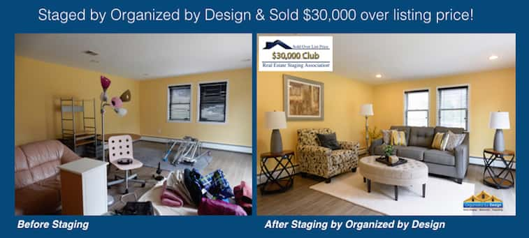 Organized by Design Staged and Sold 30K Over List Price